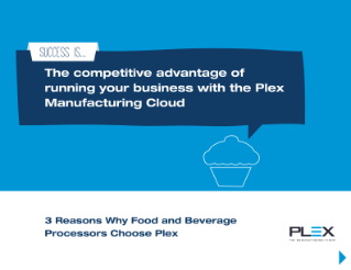 3 Reasons Why F&B Processors Choose Plex