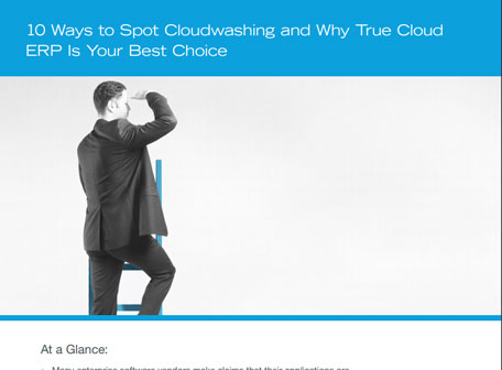 10 Ways to Spot Cloudwashing and Why True Cloud ERP Is Your Best Choice